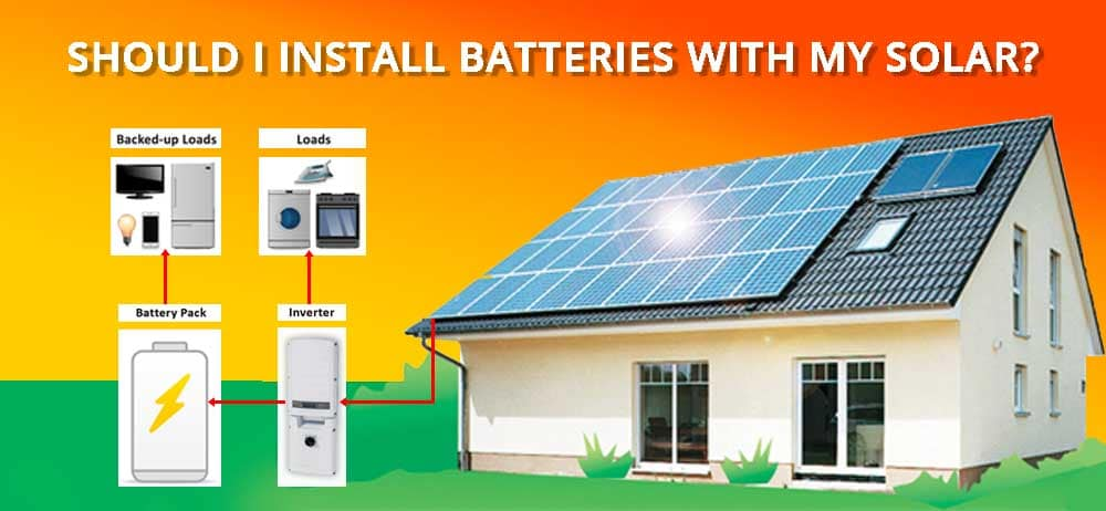 Should-i-install-batteries-with-my-solar