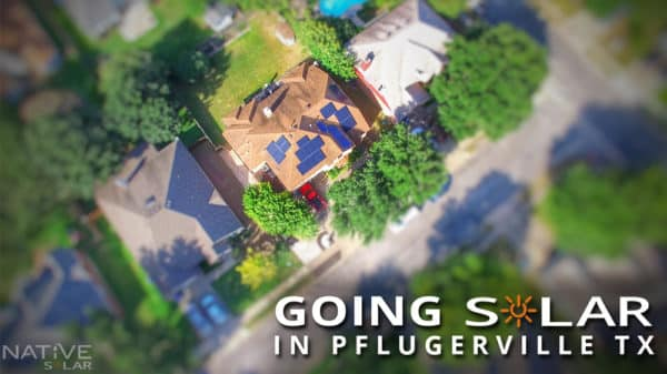 Going Solar in Pflugerville