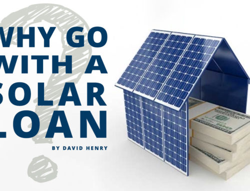Why Go with a Solar Loan?