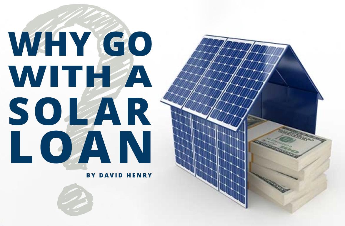 Why Go with a Solar Loan