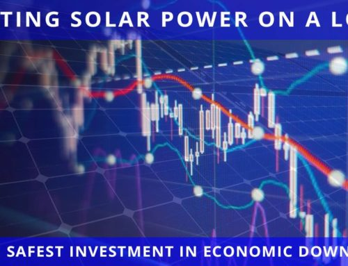 Getting Solar Power on a Loan is the Safest Investment in Economic Downturn