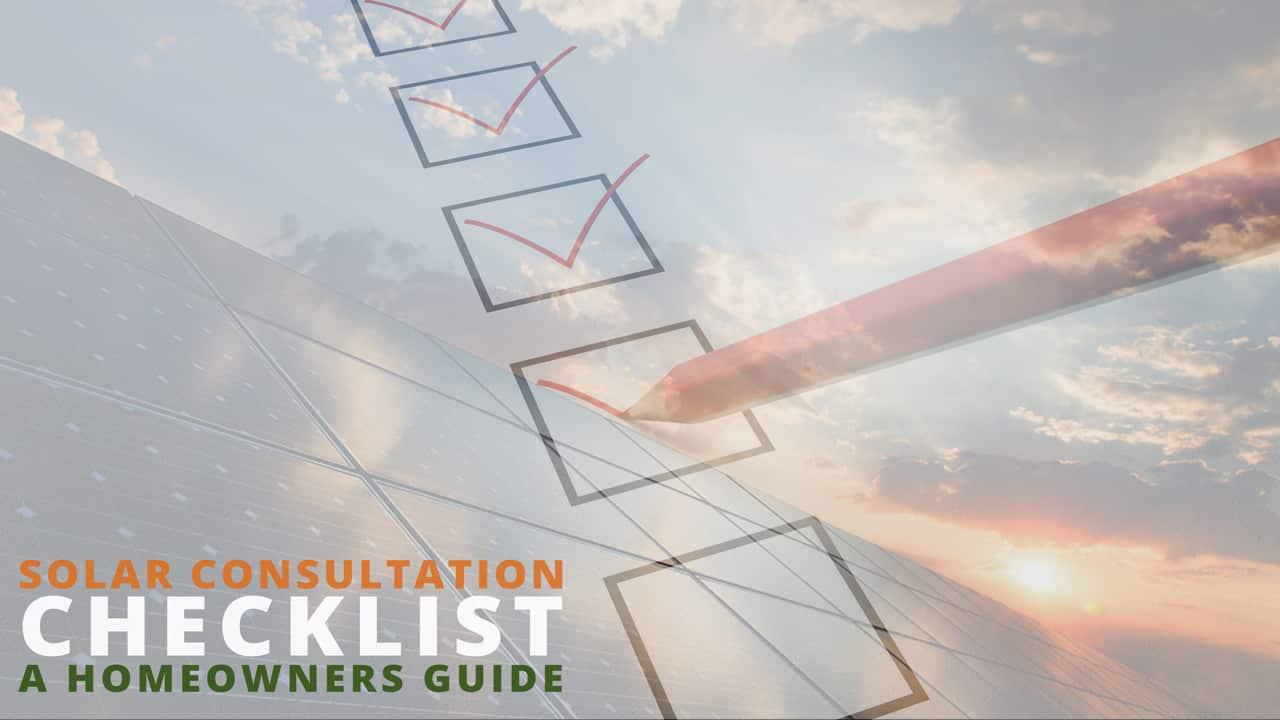 Solar Consultation Checklist