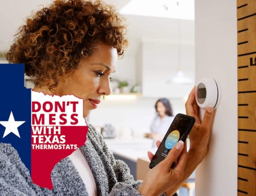 Don't Mess With Texas Thermostats